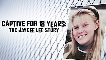 Captive for 18 Years: The Jaycee Lee Story (2009)