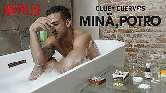 Club de Cuervos esittää: Minä, Potro (2018)