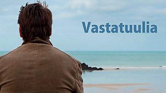 Vastatuulia (2011)