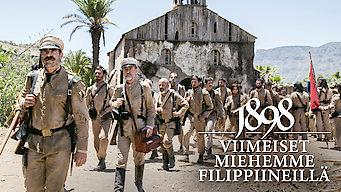 1898: Viimeiset miehemme Filippiineillä (2016)