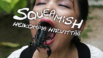 Squeamish – Heikompia hirvittää (2012)