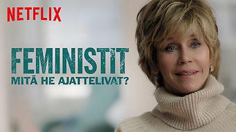 Feministit: Mitä he ajattelivat? (2018)
