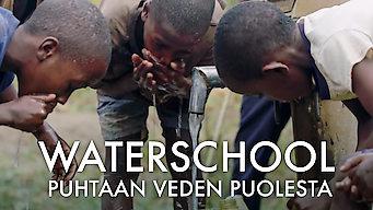 Waterschool: Puhtaan veden puolesta (2018)