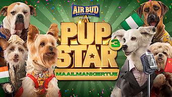 Pup Star 3: Maailmankiertue (2018)