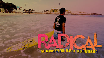 Radical: the Controversial Saga of Dada Figueiredo (2013)