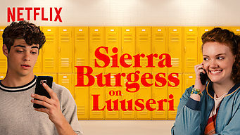 Sierra Burgess on luuseri (2018)