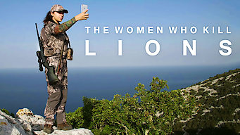 The Women Who Kill Lions (2016)