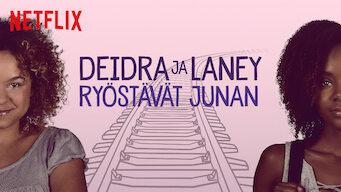Deidra ja Laney ryöstävät junan (2017)